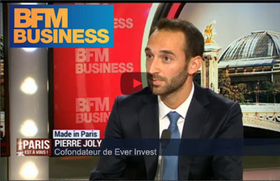 Interview BFM Business Pierre JOLY EVER INVEST